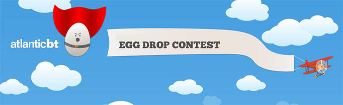Atlantic BT Annual Egg Drop Contest graphic
